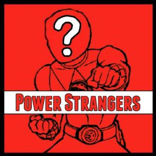 Power Strangers: A Power Rangers Podcast