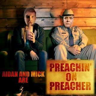 Preachin' on Preacher At the Movies