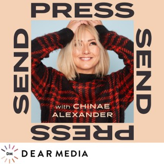 Press Send with Chinae Alexander