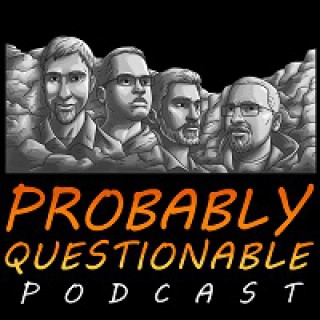 Probably Questionable Podcast
