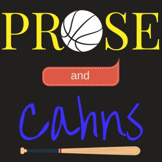 Prose and Cahns