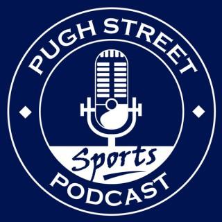 Pugh Street Podcast