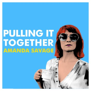 Pulling It Together with Amanda G. Savage