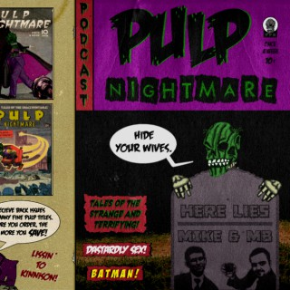 Pulp Nightmare | Tales of The Unaccountable | Comedy | Weird | Movie Commentaries