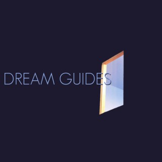 Dream Guides