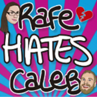 Rafe Hates Caleb