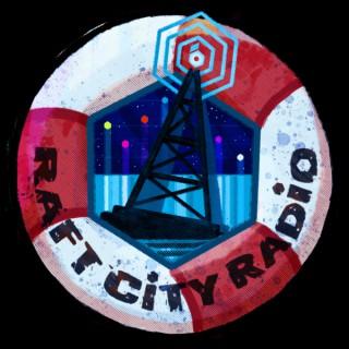 Raft City Radio