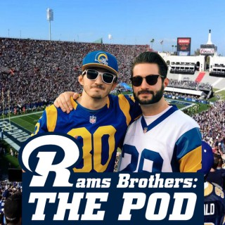 Rams Brothers: The Pod, an LA Rams Podcast