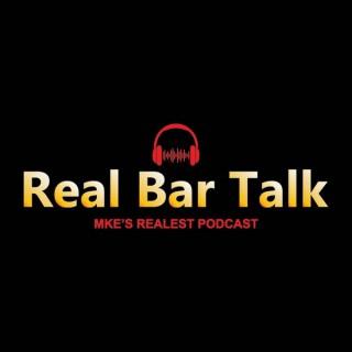 Real Bar Talk Podcast