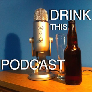 Drink This Podcast