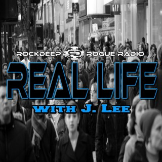 REAL LIFE with J. Lee