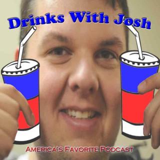 Drinks With Josh