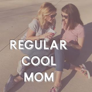 Regular Cool Mom