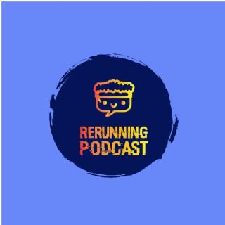 ReRunning Podcast