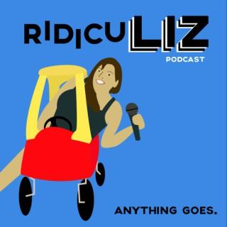 RidicuLiz Podcast