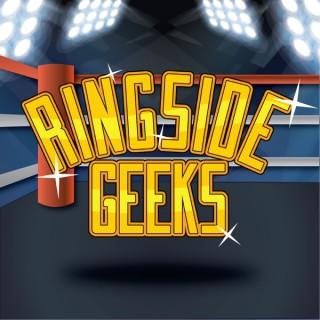 Ringside Geeks