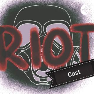 RiotCast