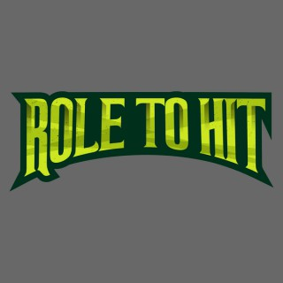 Role to Hit!