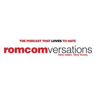 RomComversations