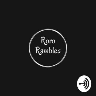 Roro Rambles
