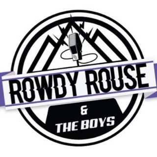 Rowdy Rouse and the Boys