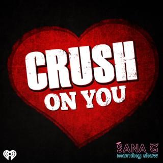 Sana G's Crush On You