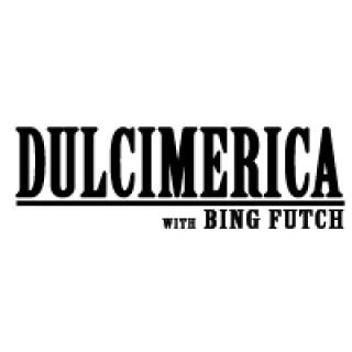 Dulcimerica with Bing Futch