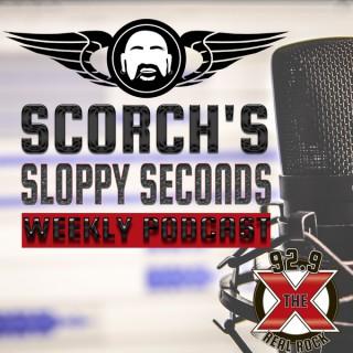 SCORCH'S SLOPPY SECONDS Podcast