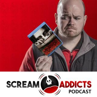 Scream Addicts Podcast: Horror movies | Movie reviews | Horror
