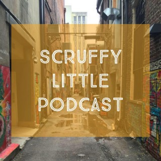 Scruffy Little Podcast