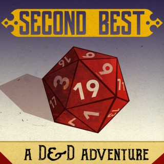 Second Best: A DnD Adventure