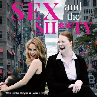 Sex & The Sh**ty Podcast