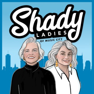 Shady Ladies Of Music City