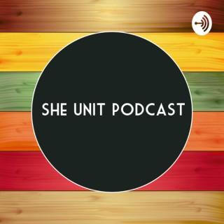 She Unit Podcast