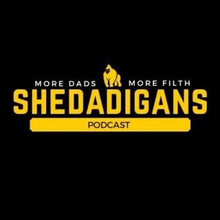 Shedadigans Podcast
