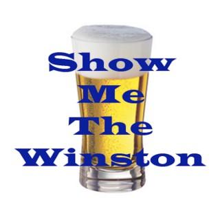 Show Me The Winston