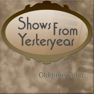 Shows From Yesteryear