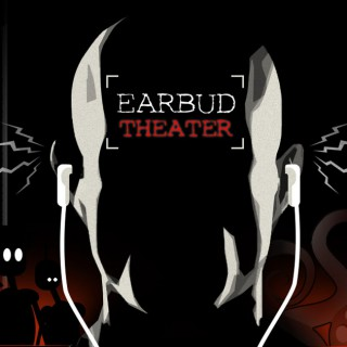 Earbud Theater