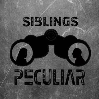 Siblings Peculiar