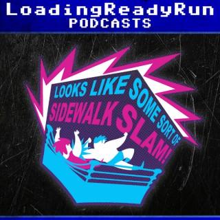 Sidewalk Slam - LoadingReadyRun