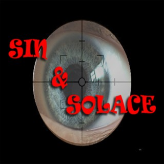 Sin and Solace: A Dramatic Serial