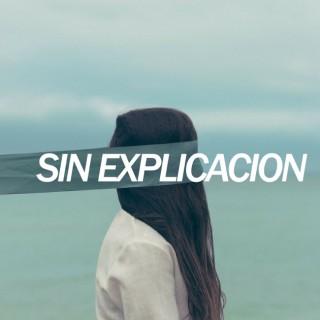 SIN EXPLICACION