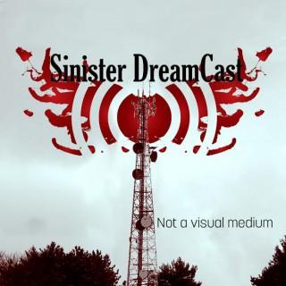 Sinister DreamCast