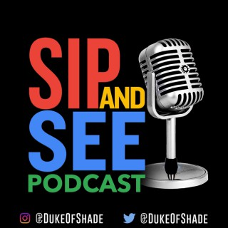 Sip and See Podcast