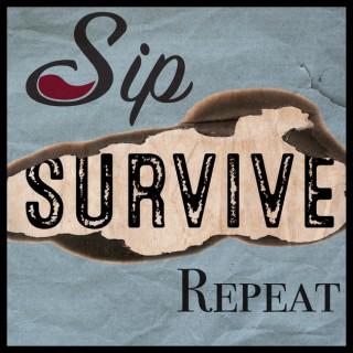 Sip. Survive. Repeat.
