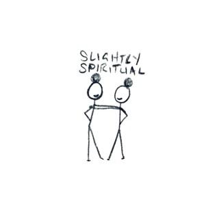 Slightly Spiritual