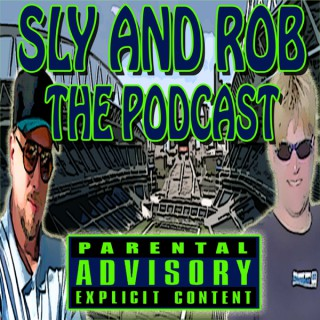 Sly and Rob The Podcast