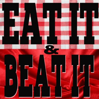 Eat It and Beat It - A Food And Porn Podcast