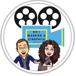 So I Married a Cinephile