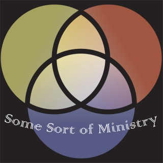 Some Sort of Ministry